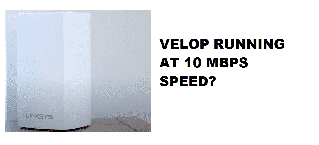 velop running at 10 mbps