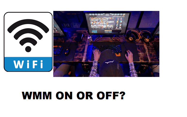 wmm on or off for gaming