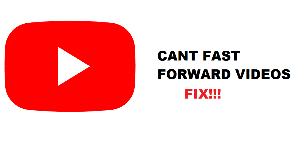 5 Ways To Fix Youtube Can T Fast Forward Internet Access Guide