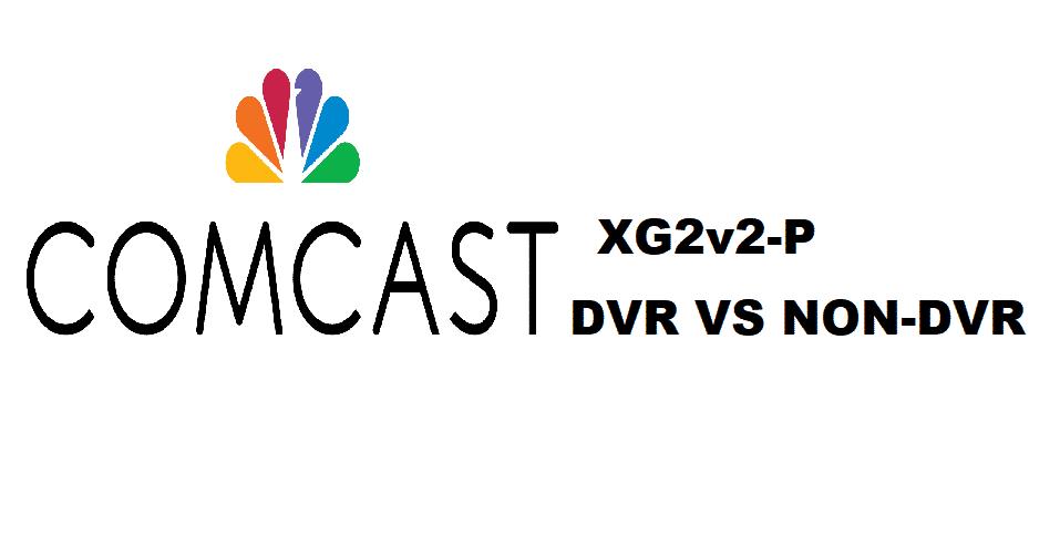 comcast xg2v2-p