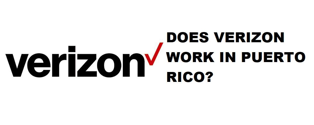 does verizon work in puerto rico