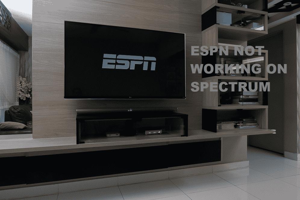 4 Ways To Fix ESPN Not Working On Spectrum - Internet ...