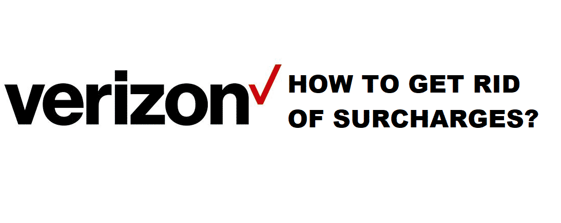 how to get rid of verizon surcharges