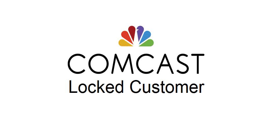 locked customer comcast