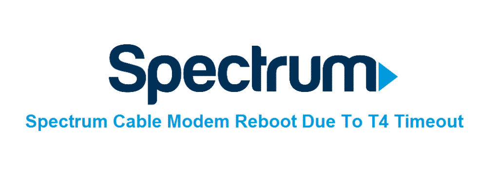 spectrum cable modem reboot due to t4 timeout