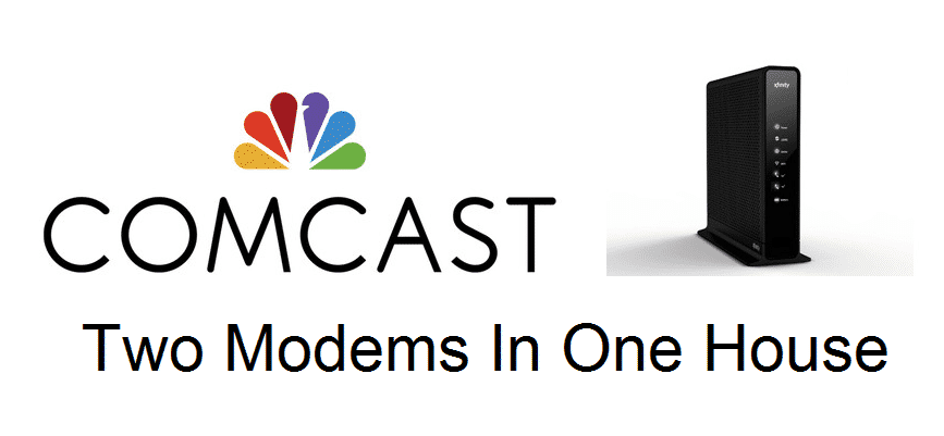 two modems in one house comcast