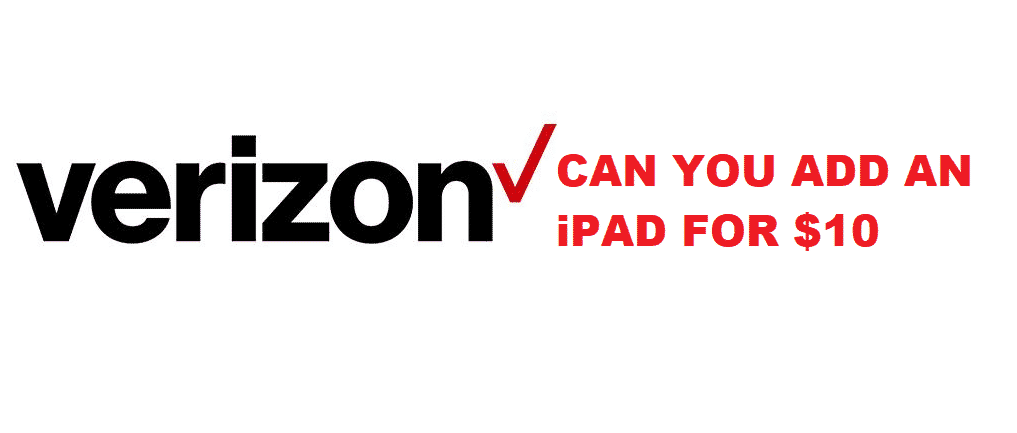 verizon add an ipad for $10 a month
