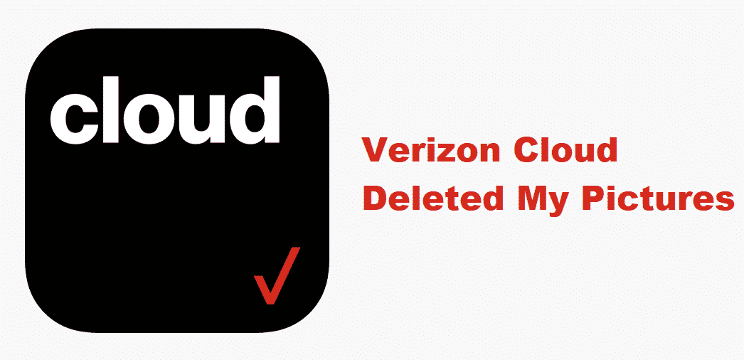 verizon cloud deleted my pictures
