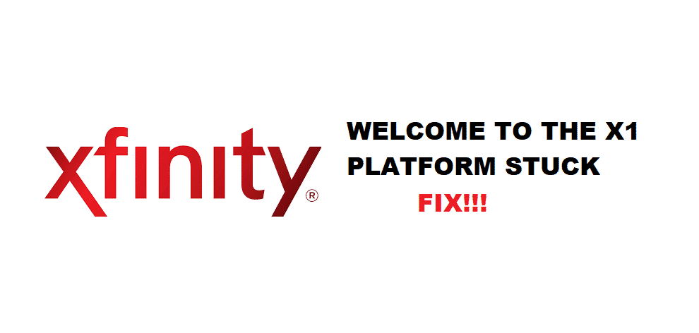 welcome to the x1 platform stuck