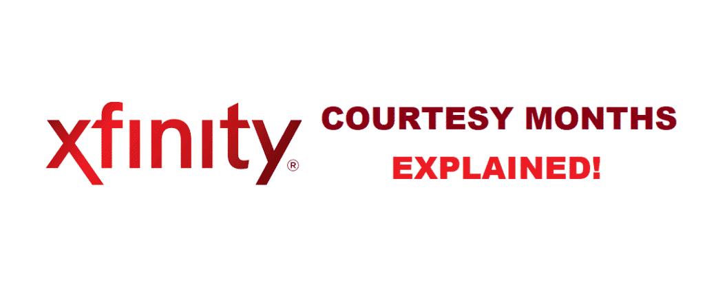 xfinity courtesy months