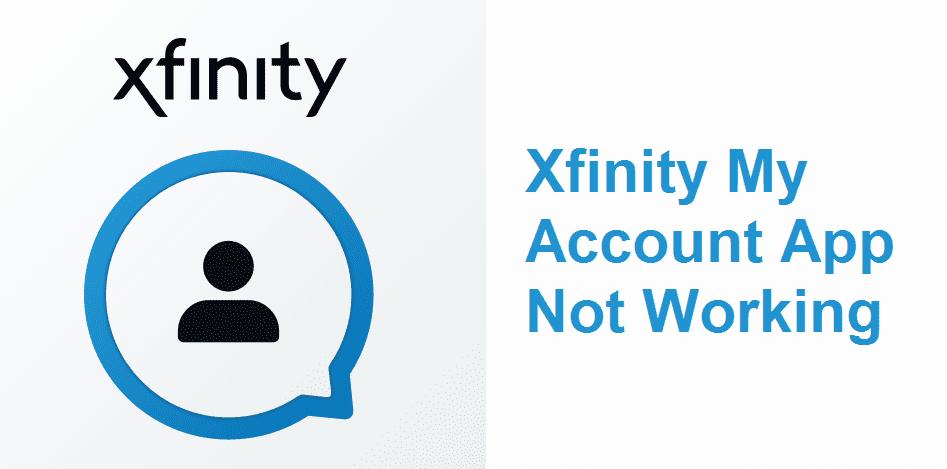 xfinity my account app not working