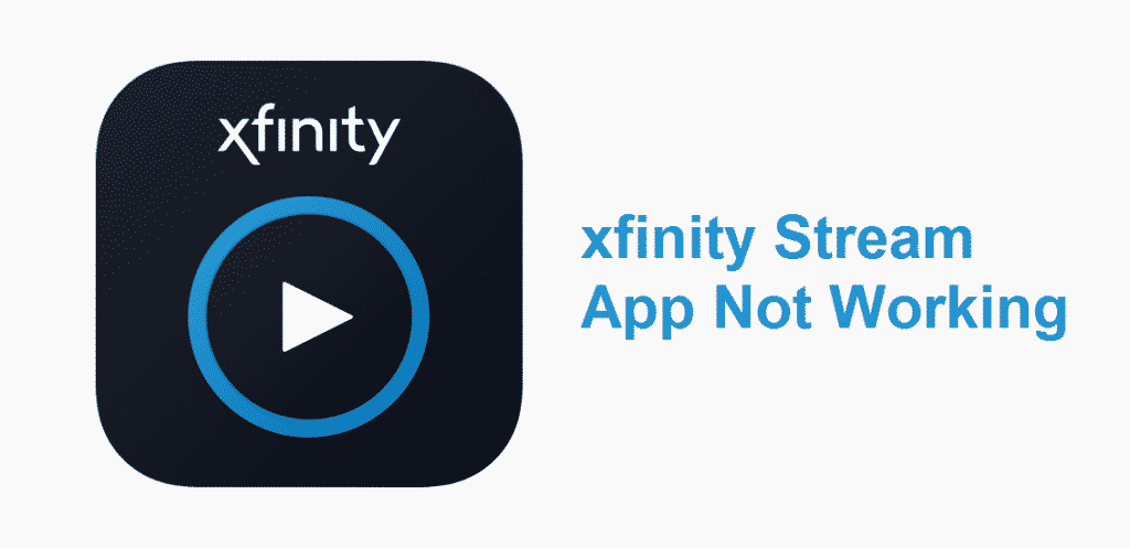 xfinity stream app not working
