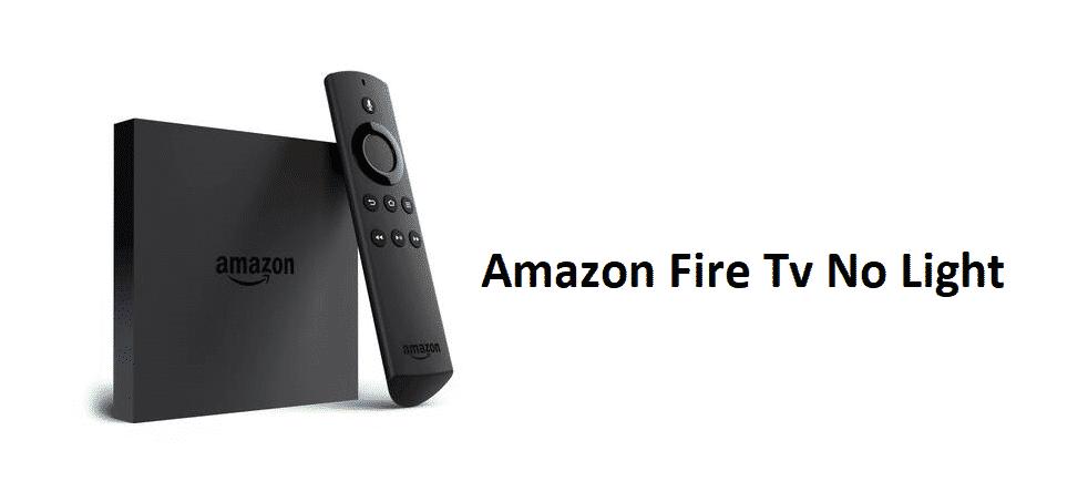 amazon fire tv no light