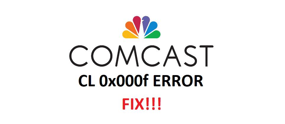 comcast cl 0x000f error