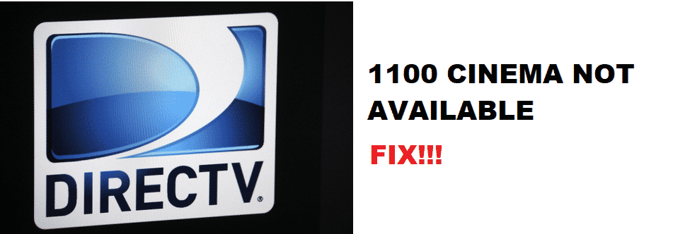 directv 1100 cinema not available