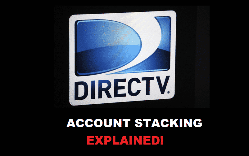 directv account stacking