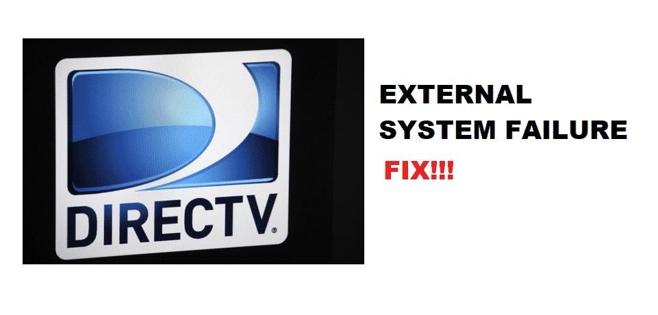 directv external system failure