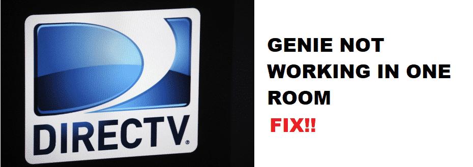 directv genie not working in one room