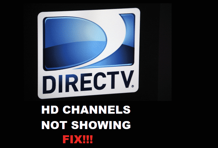 directv hd channels not showing up