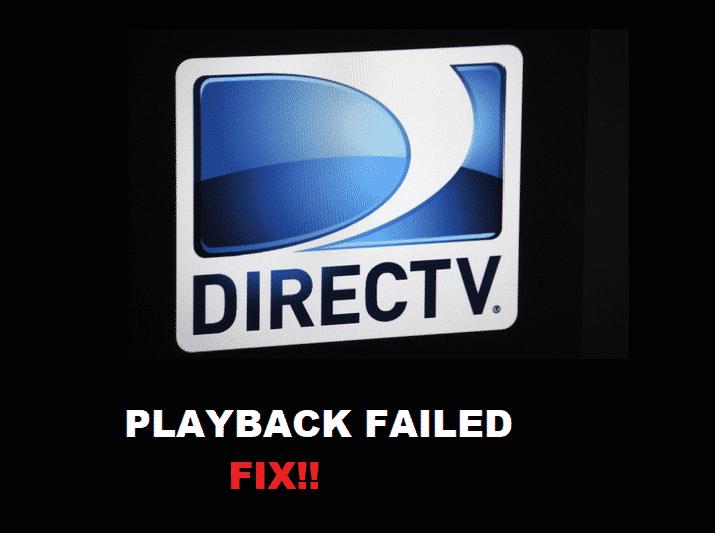 directv playback failed