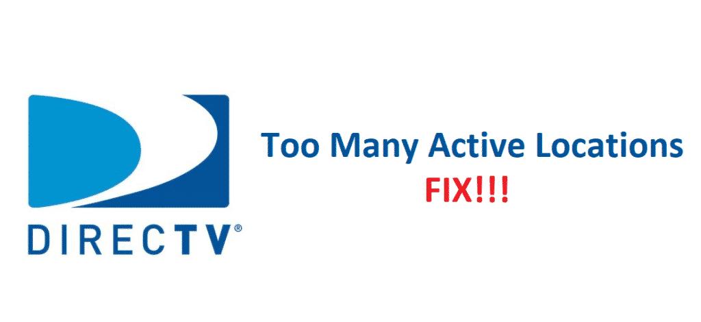 directv too many active locations