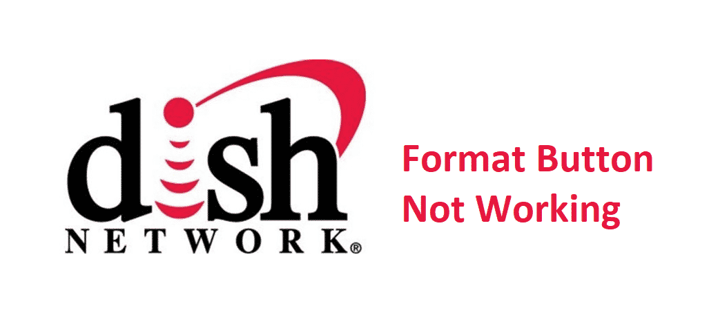 dish network format button not working
