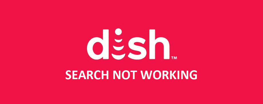 dish search not working