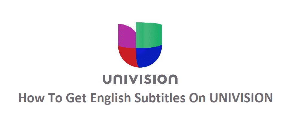how to get english subtitles on univision