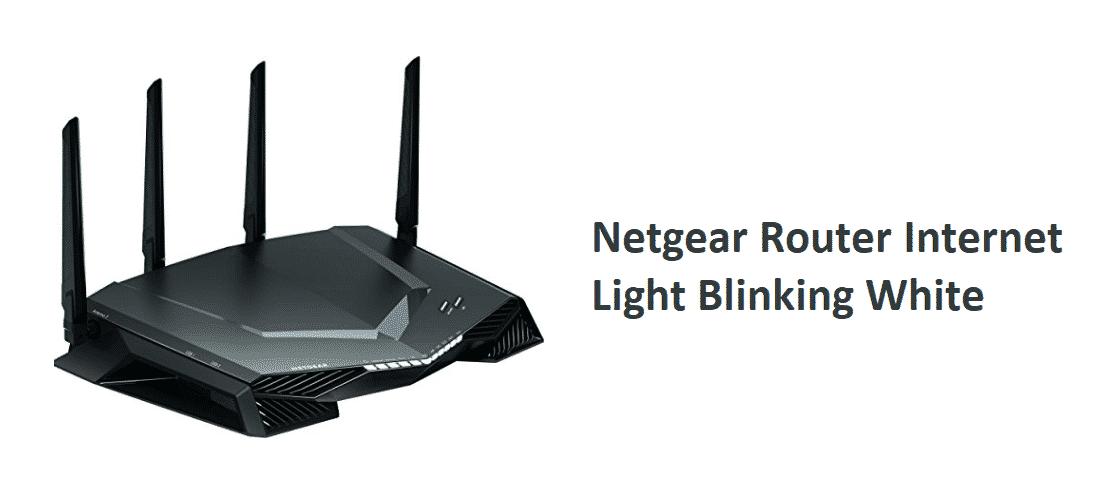 Netgear Router Internet Light Blinking White 5 Ways To Fix Internet Access Guide