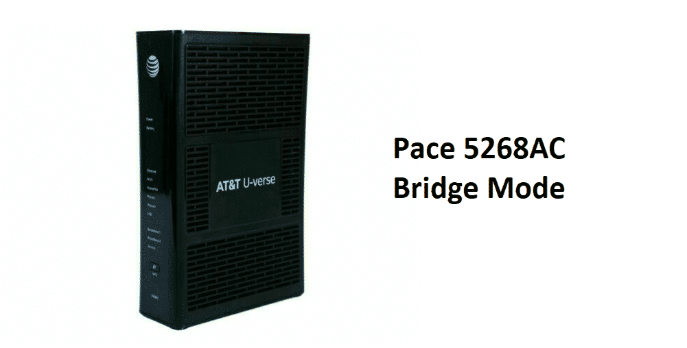 pace 5268ac bridge mode