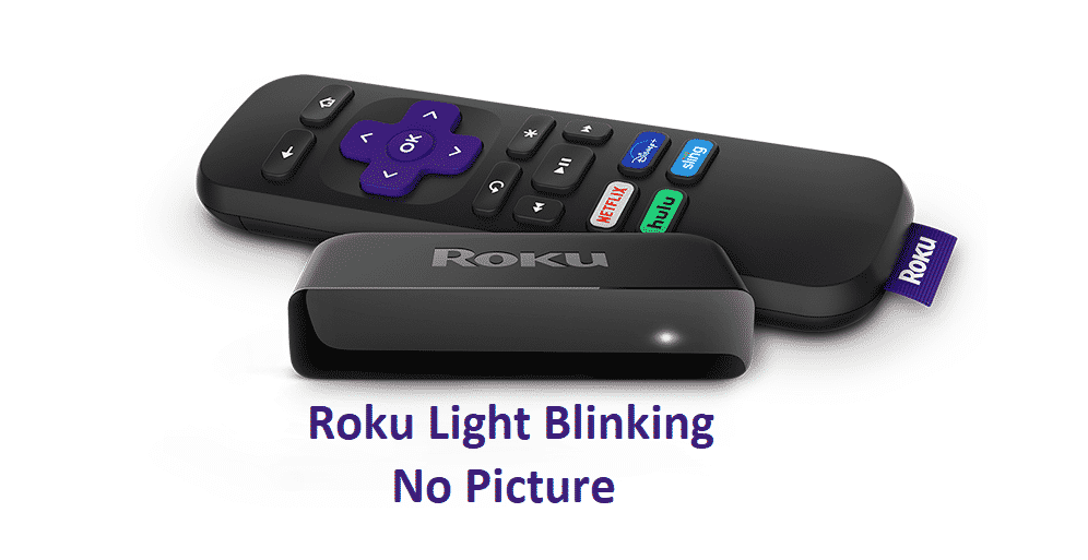 roku light blinking no picture