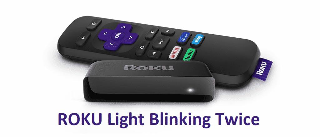 roku light blinking twice