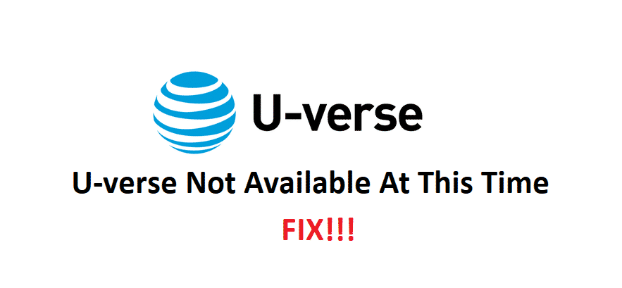 u-verse not available at this time