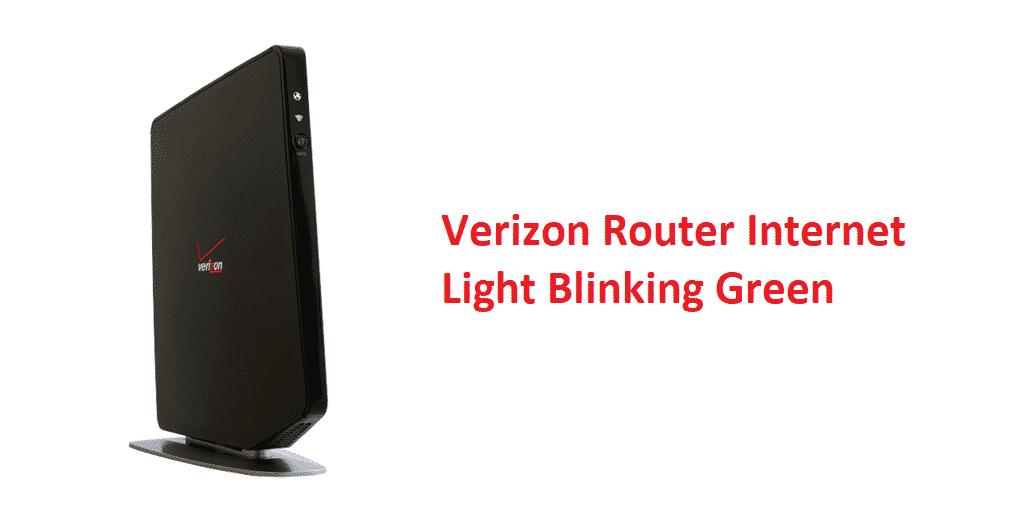 verizon router internet light blinking green