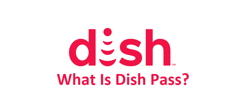what is dish pass
