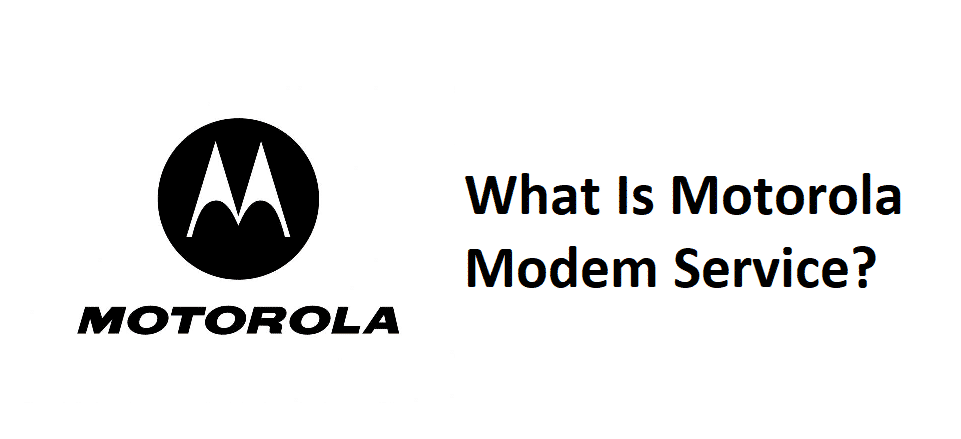what is motorola modem service