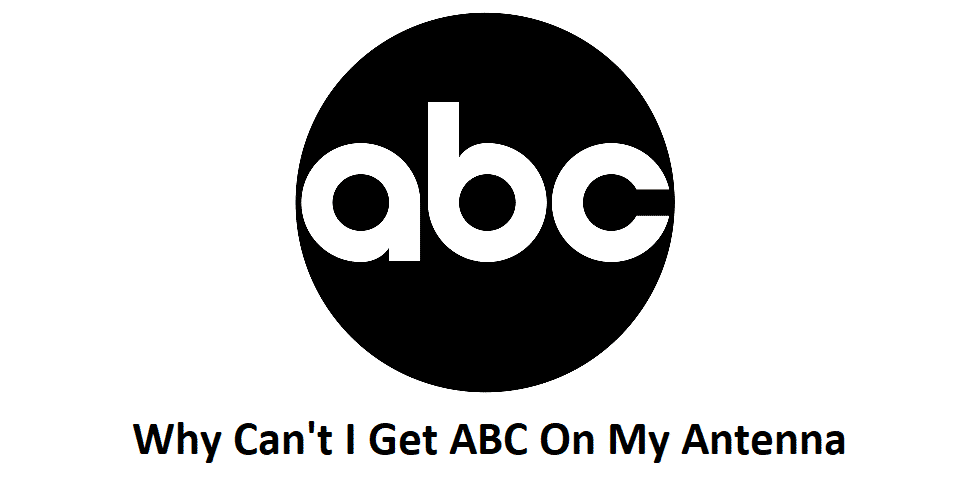 why can't i get abc on my antenna
