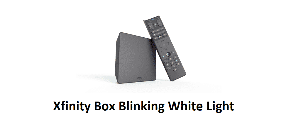 why is my xfinity box blinking white light