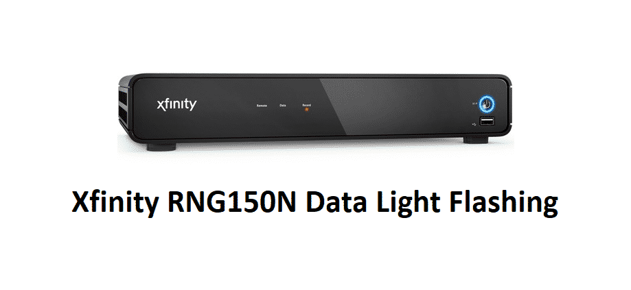 xfinity rng150n data light flashing