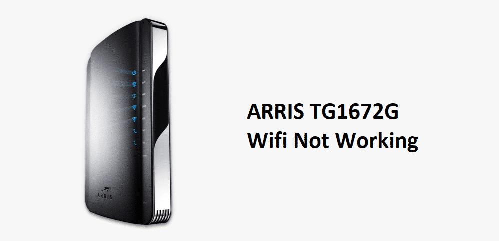 arris tg1672g wifi not working