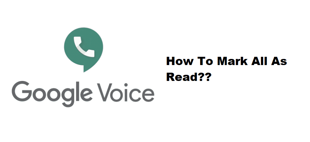 google voice mark all as read