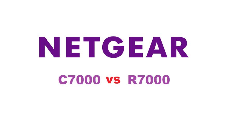 netgear c7000 vs r7000