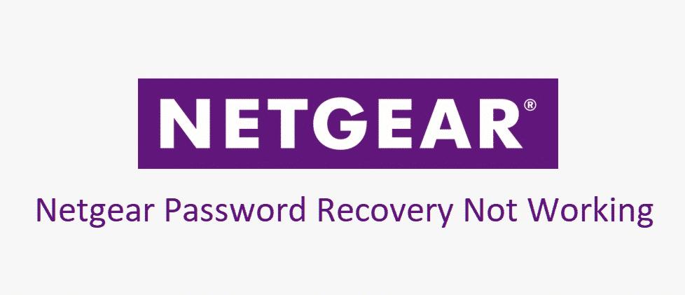 netgear password recovery not working