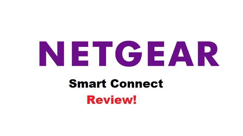 netgear smart connect review