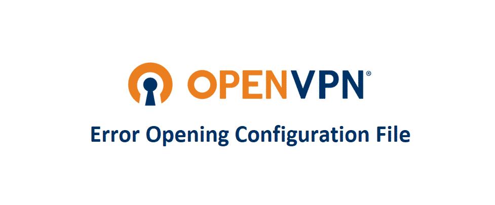 openvpn error opening configuration file