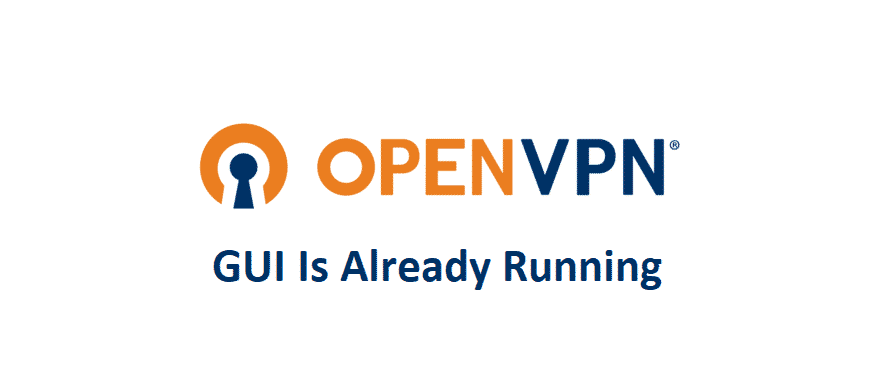 openvpn gui is already running
