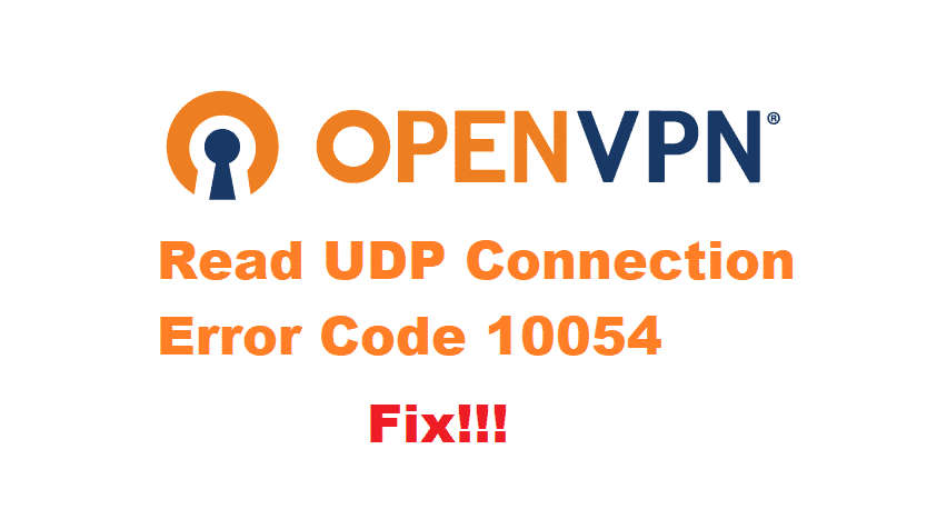 read udp: connection reset by peer (wsaeconnreset) (code=10054)
