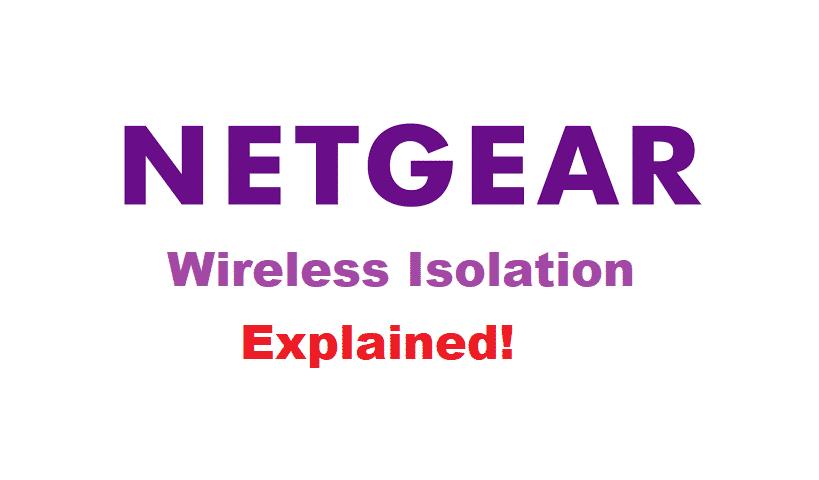 wireless isolation netgear