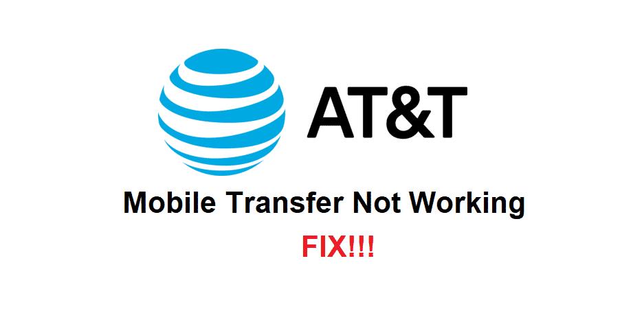 att mobile transfer not working