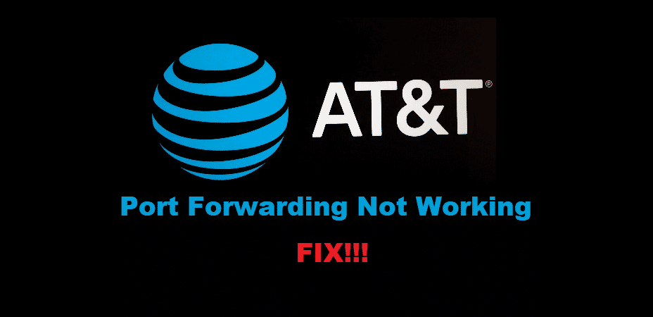 att port forwarding not working